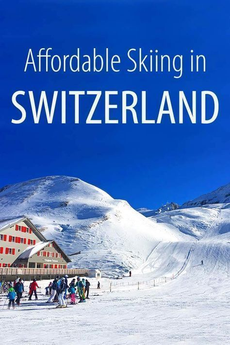 Affordable Ski Holidays In Switzerland For Families In 2020 Family Ski Vacation Ski Vacation Ski Holidays