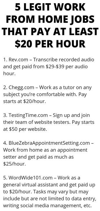 5 Legit Work From Home Jobs That Pay At Least 20 Per Hour Legit Work From Home Work From Home Jobs How To Get Money
