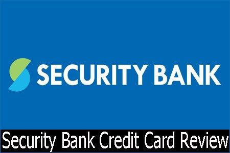 Security Bank Security Bank Credit Card Review With Images