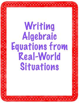 Writing Algebraic Equations From Real World Situations In Y Mx