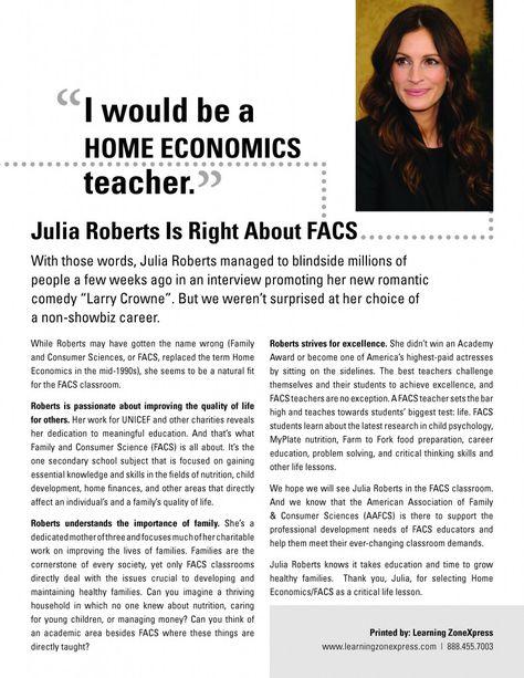 A Family & Consumer Sciences teacher would be Julia Roberts non-showbiz career of choice.