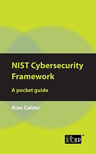 Read Download Nist Cybersecurity Framework A Pocket Guide Free Epub Mobi Ebooks Cybersecurity Framework Cyber Security Books To Read