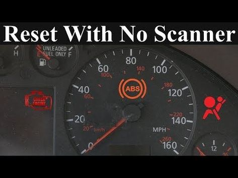 How To Reset The Check Engine Abs And Airbag Light Without A Scanner You