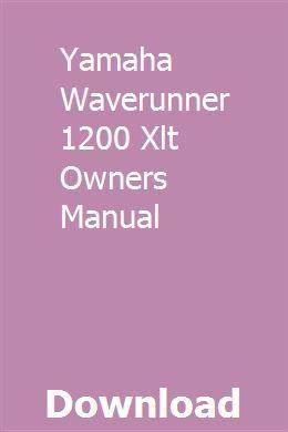Yamaha Waverunner 1200 Xlt Owners Manual Yamaha Waverunner Waverunner Yamaha