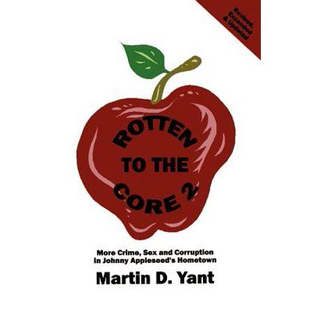 Rotten To The Core 2 Paperback Walmart Com Rotten To The Core Rotten Apple Seeds
