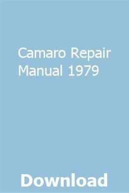 Camaro Repair Manual 1979 Repair Manuals Chilton Repair Manual Owners Manuals
