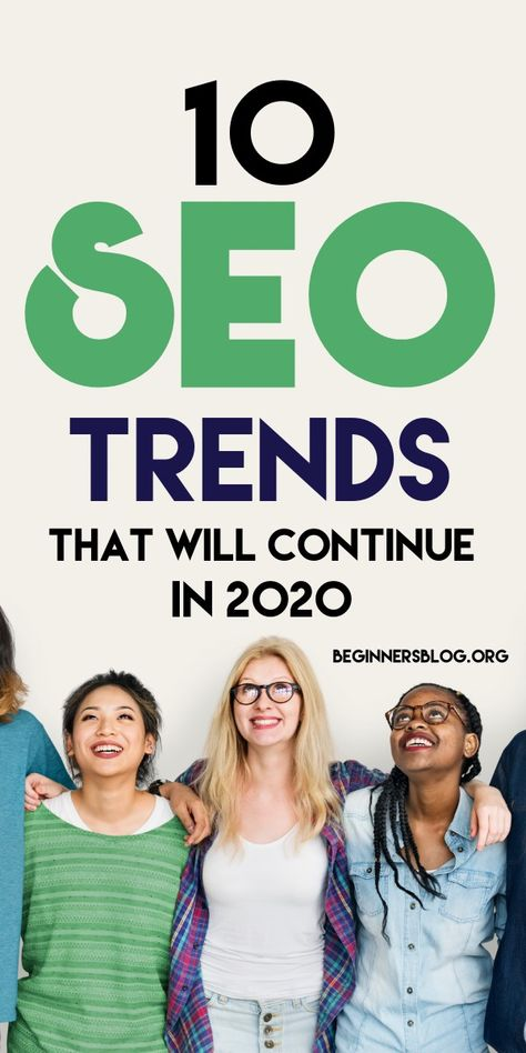 10 SEO Trends That Will Continue In 2020