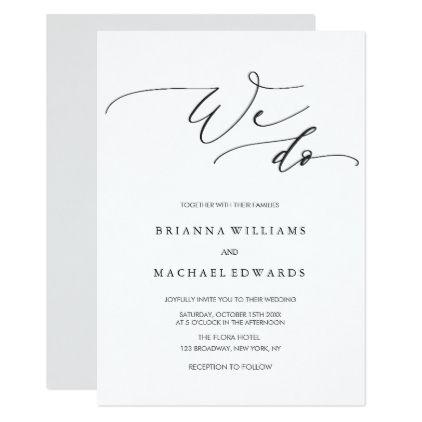 Simple Elegant Calligraphy We Do Wedding Invitation Zazzle Com Simple Wedding Invitations Simple Invitation Elegant Invitations