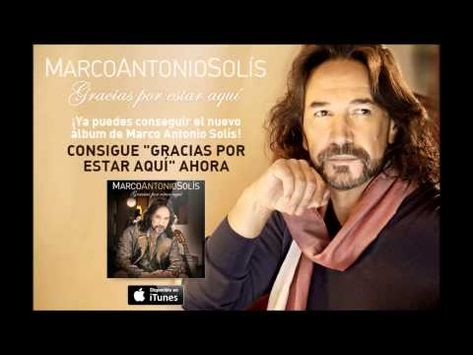 17 Ideas De Marco Antonio Solis En 2021 Musica Romantica Marco Antonio Musica De Bachata