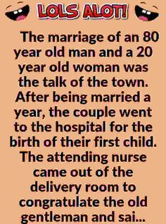 Hilarious Naughty Old Man Best Marriage Joke The Old Motor Marriage Jokes Old Man Jokes Science Quotes Funny
