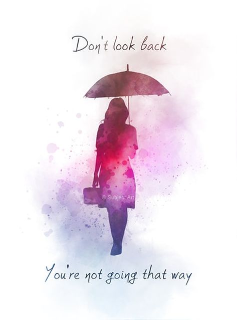 Don't look back Quote