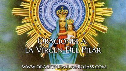 Oraciones A La Virgen Del Pilar Oracion A La Virgen Oraciones Oración De Agradecimiento