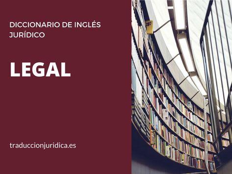 35 formas de emplear bien «Legal | Diccionario de ingles, Formas y Palabras