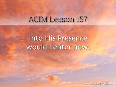 Miracle Life Acim Workbook Lesson 157 Course In Miracles