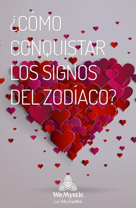 Cómo Conquistar Los Signos Del Zodíaco Wemystic Signos Del Zodiaco Mensajes Para Conquistar Signos