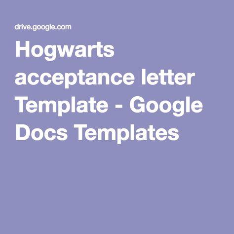 Hogwarts acceptance letter Template - Google Docs Templates Pins - hogwarts acceptance letter