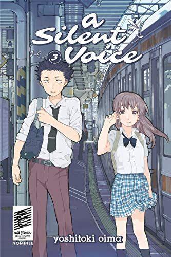 Download Pdf A Silent Voice 3 Free Epub Mobi Ebooks The Voice Manga Covers Star Comics