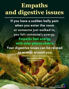 Empaths And Digestive Issues Intuitive Empath Empath Empath Abilities