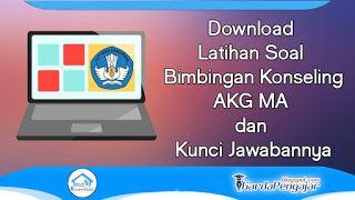 Contoh Latihan Soal Bimbingan Konseling Bk Akg Ma Dan Kunci Jawabannya Garda Pengajar Konseling Latihan Bahasa