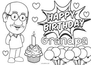 Free Printable Happy Birthday Coloring Pages For Kids Cool2bkids Happy Birthday Coloring Pages Birthday Coloring Pages Happy Birthday Grandpa