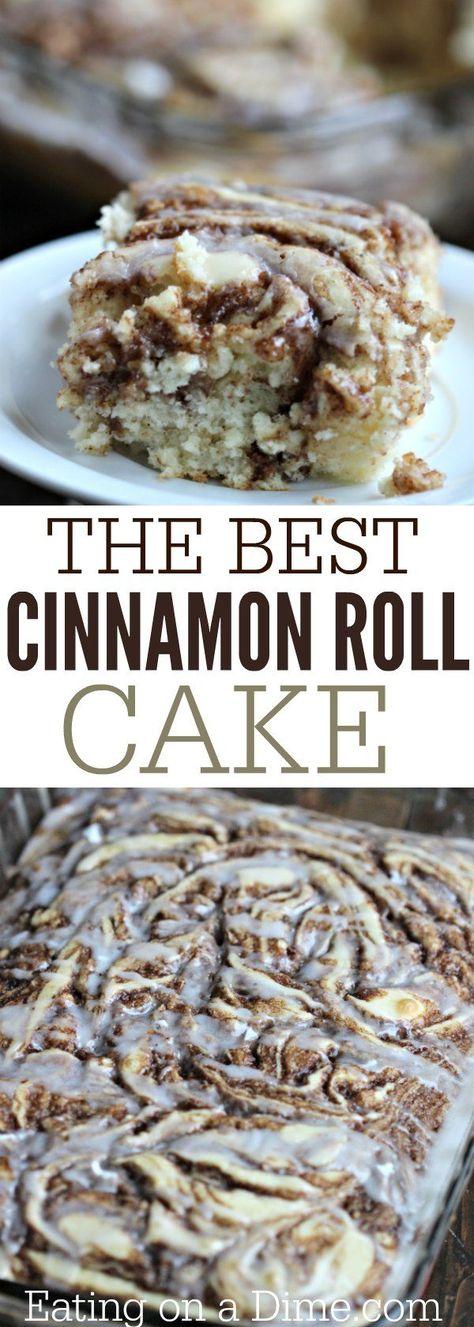 Cinnamon Roll Cake Recipe Sweet Things Pinterest Desserts