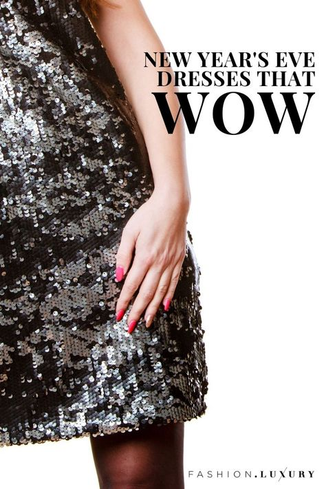 New Year's Eve Dresses That Wow | Fashion, New years eve ...