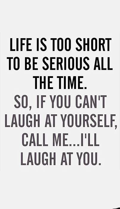 22 Funny Quotes That Will Make You Laugh In 2020 Silly Quotes Laughing Quotes Friday Quotes Funny