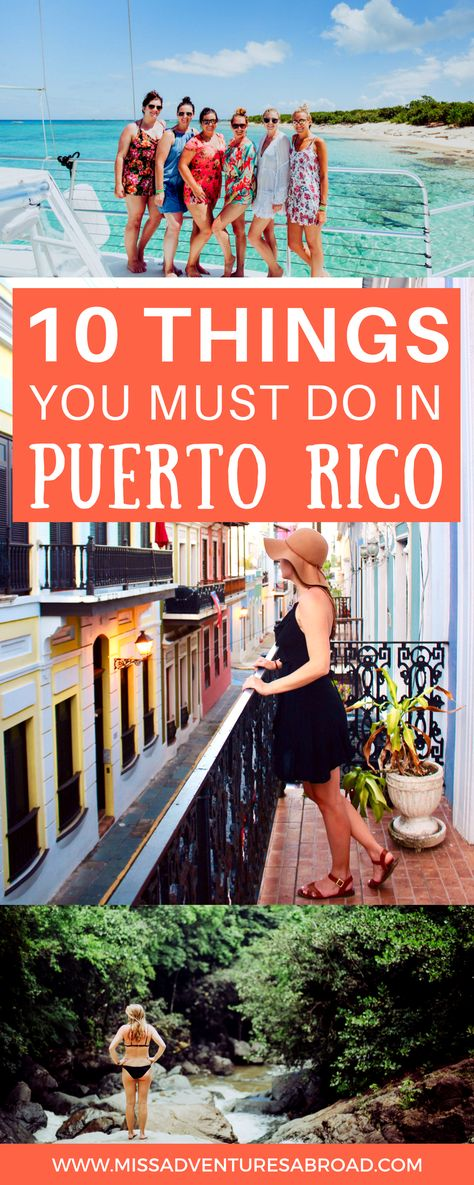 10 Unforgettable Experiences To Have In Puerto Rico - Miss Adventures Abroad