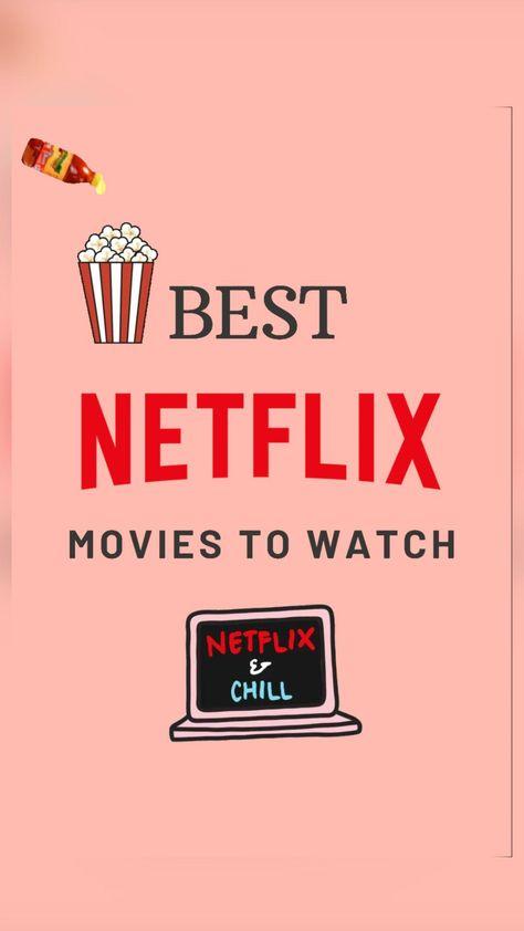 Best Netflix Movies to Watch