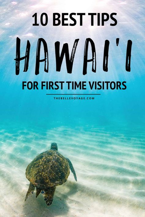 10 Hawaii Vacation Tips for First Time Visitors