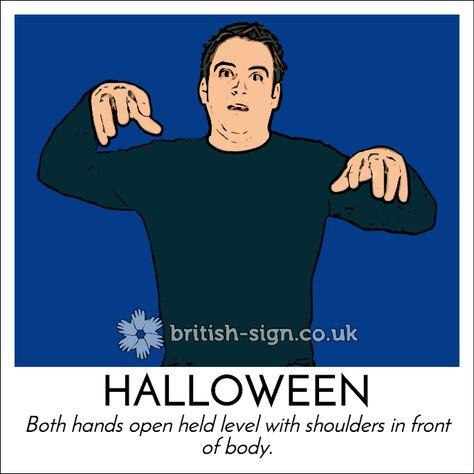 Today's #BritishSignLanguage sign is: HALLOWEEN #halloween