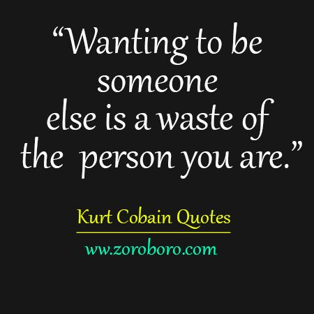 15 Heart Touching Kurt Cobain Quotes On Music Life And People