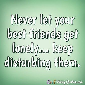 Best Quotes Cool Funny Quotes Sweet Friendship Quotes Friendship Quotes Images Best Friendship Quotes