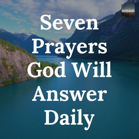 Seven Prayers God Answers Daily