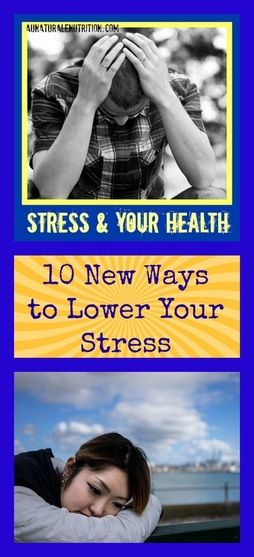 Your Health & 10 Simple Ways to Lower Stress