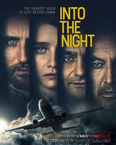 Into The Night Netflix Ok French Scifi Seires Spoilers For Beginning Netflix Aksiyon Filmleri Film