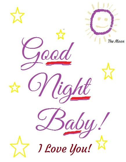 Sorry I M Going To Bed So Early But I Didn T Sleep At All Last Night I Love You Baby Sweet Pleasant Drea Good Night Baby Good Night Quotes Good Night