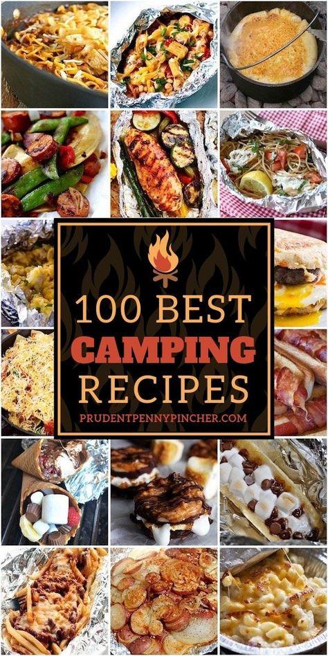 100 Best Camping Recipes #recipes #summer #campfire #camping #bbq #grilling #grillingrecipes #camping food ideas 100 Best Camping Recipes