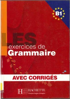 Telecharger Les Exercices De Grammaire B1 Avec Corriges Pdf