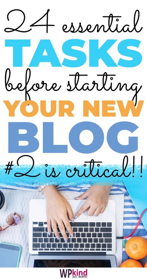 24 Essential Tasks Before Starting A BLOG