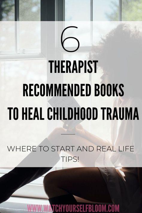 Books for Healing Childhood Trauma - Watch Yourself Bloom