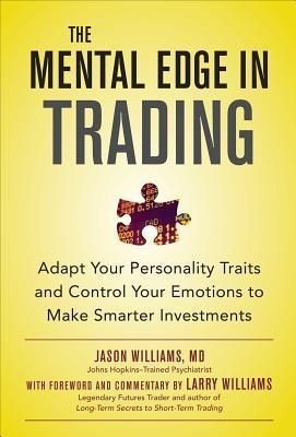 Epub Download Mental Edge In Trading Ebook Jason Williams Investing Books Emotions