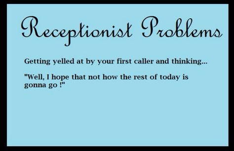 Medical Receptionist Problem - This is EVERY day! FUNNY - medical receptionist