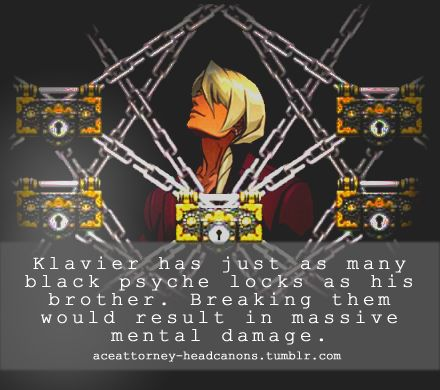 Klavier Has Just As Many Black Psyche Locks As Kristoph Almost All Of Them Are About The Deep Mental And Physical Wounds His Brot Headcanon Ace Apollo Justice