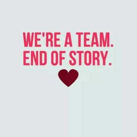 We're a team...WE DID IT! End of story.
