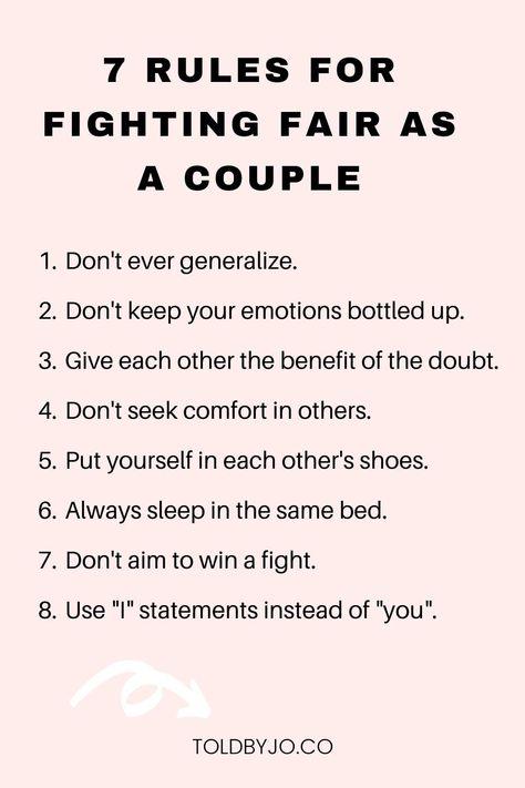 7 rules for fighting fair as a couple. how to properly resolve arguments in your relationship. healthy ways to deal with conflict in a relationship. 7 healthy habits for new couples.