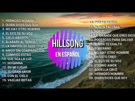 Hillsong En Espanol 2019 Mejores Exitos Youtube Hillsong
