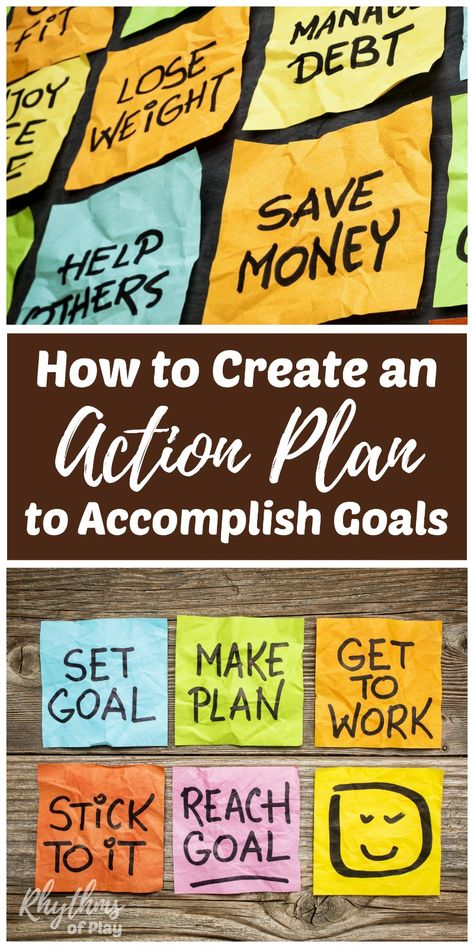 Achieving Goals: Create an Action Plan to Accomplish Goals