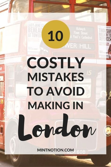 London On A Budget: 10 Costly Mistakes To Avoid