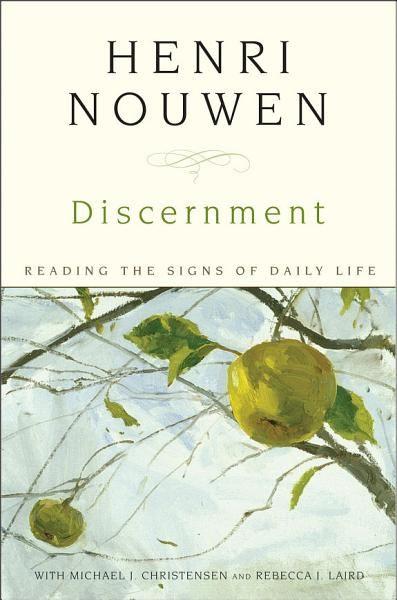 Henri J M Nouwen Discernment Ebook Download Ebook Pdf Download Epub Audiobook Title Discernment Author Henri Nouwen Discernment Henri Nouwen Books